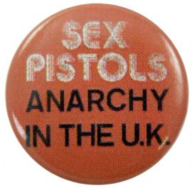 Sex Pistols - 'Anarchy in the UK' Button Badge